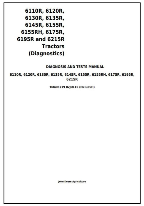 First Additional product image for - John Deere 6110R,6120R, 6130R, 6135R, 6145R, 6155R, 6175R,6195R, 6215R Tractor Diagnostic Manual TM406719