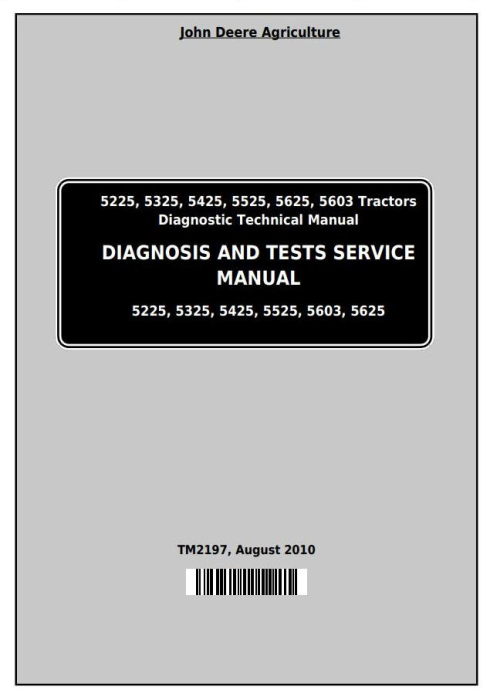 First Additional product image for - John Deere 5225, 5325, 5425, 5525, 5625, 5603 Tractors Diagnosis and Tests Service Manual (TM2197)