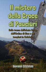 Il mistero della Croce di Pauciuri, di Giovanni Cristofalo | eBooks | History
