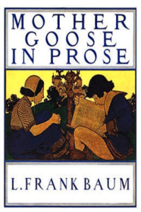 Mother Goose in Prose | eBooks | Classics