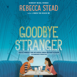 goodbye stranger by rebecca stead (2015) (listening library) unabridged 320 kbps mp3 audio book
