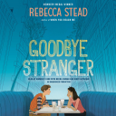 GOODBYE STRANGER By Rebecca Stead (2015) (LISTENING LIBRARY) Unabridged 320 Kbps MP3 AUDIO BOOK | Audio Books | Children's