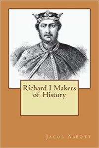 Makers of History Richard I | eBooks | Classics