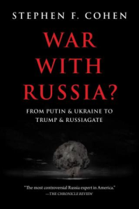 war with russia?: from putin and ukraine to trump and russiagate