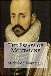 Essays of Michel De Montaigne | eBooks | Classics