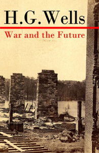 War and the Future | eBooks | Classics