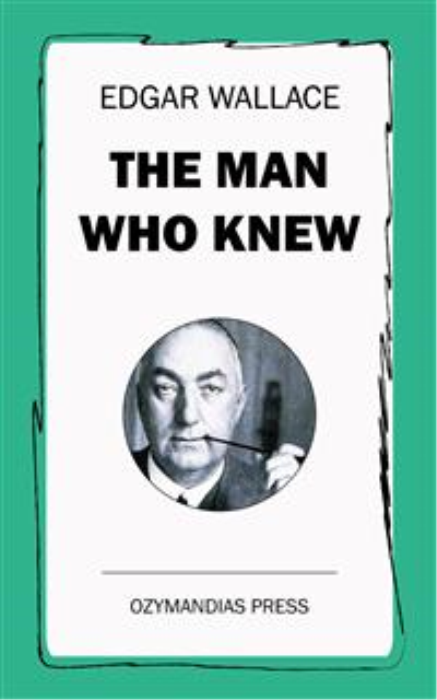 First Additional product image for - The Man Who Knew
