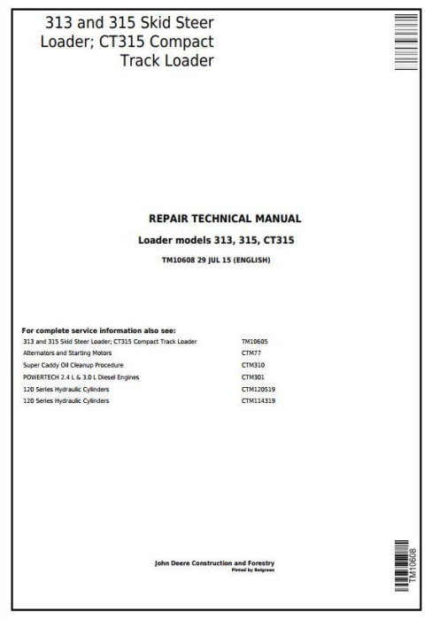 First Additional product image for - John Deere 313 and 315 Skid Steer Loader; CT315 Compact Track Loader Service Repair Manual (TM10608)
