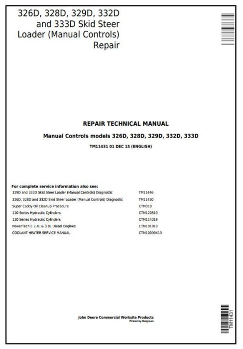 First Additional product image for - John Deere 326D, 328D, 329D, 332D, 333D Skid Steer Loader w.Manual Controls Repair Manual (TM11431)