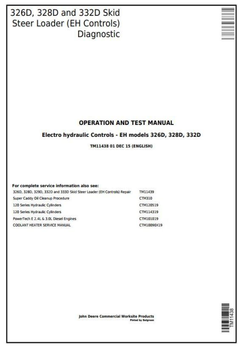 First Additional product image for - John Deere 326D, 328D, 332D Skid Steer Loader w.EH Controls Diagnostic&Test Service Manual (TM11438)
