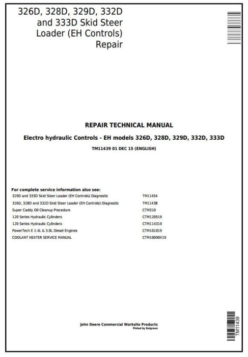 First Additional product image for - John Deere 326D, 328D, 329D, 332D, 333D Skid Steer Loader with EH Controls Repair Manual (TM11439)