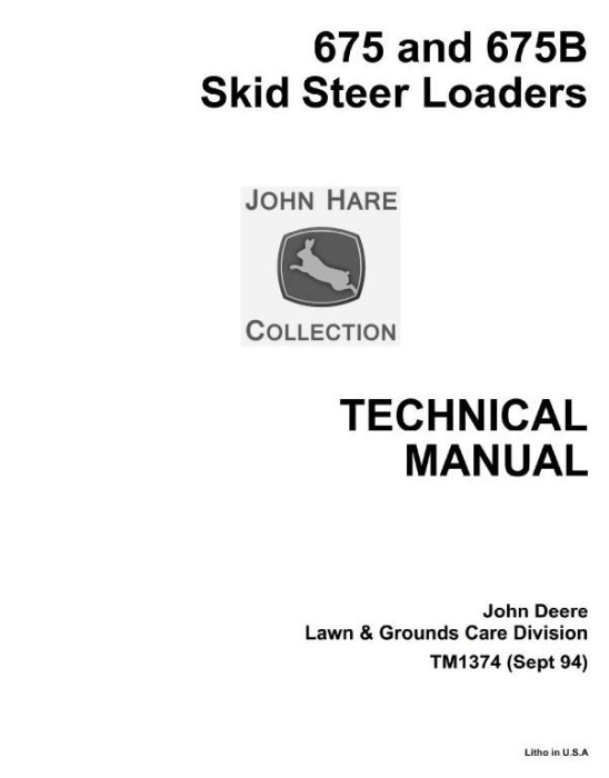First Additional product image for - John Deere Skid Steer Loader Type 675, 675B Diagnostic and Repair Technical Service Manual (TM1374)
