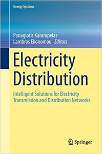 Electricity Distribution: Intelligent Solutions for Electricity Transmission and Distribution Networks (Energy Systems) | eBooks | Science