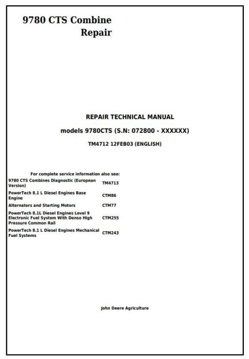 First Additional product image for - John Deere 9780 CTS Combine (SN. from 072800) Repair Technical Service Manual (tm4712)