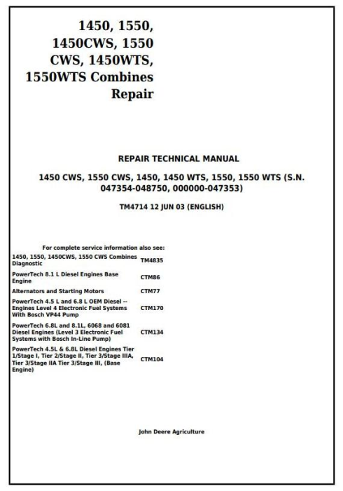 First Additional product image for - John Deere 1450, 1550, 1450CWS, 1550CWS, 1450WTS, 1550WTS Combines Repair Service Manual (tm4714)