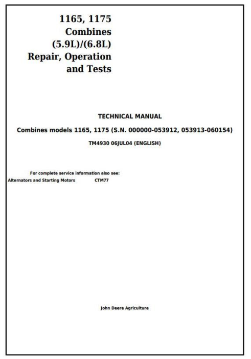 First Additional product image for - John Deere 1165, 1175 Combines (5.9L, 6.8L) , Diagnostic and Repair Technical Service Manual (tm4930)