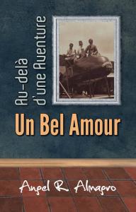 au-delà d'une aventure, un bel amour, par angel r. almagro