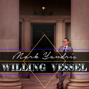 A Willing Vessel | Music | Gospel and Spiritual