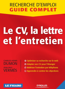 Recherche d'emploi - le CV - la lettre et l'entretien | eBooks | Education