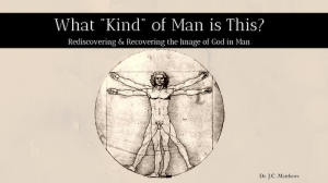 What Kind of Man Is This? | Other Files | Presentations