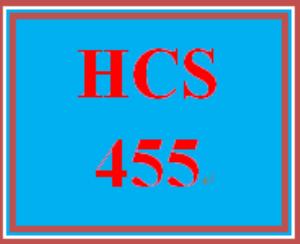 HCS 455 Entire Course | eBooks | Education