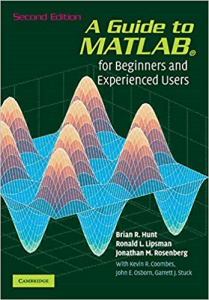 a guide to matlab: for beginners and experienced users (anglais) broché – 8 juin 2006