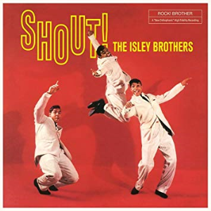 (you make me wanna) shout! the 1959 isley brothers classic custom arranged for rhythm, solo, choir and horns