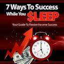 7 Ways to success while you sleep | eBooks | Business and Money