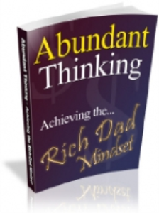 abundant thinking - achieving the... rich dad mindse pdf book with resell rights