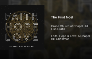 the first noel inspired by (lisa curtis grace church of chapel hill) piano vocal with satb choir