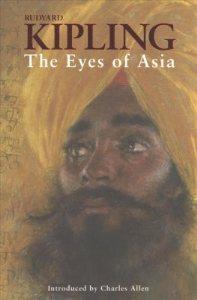 "rudyard kipling ""the eyes of asia""."