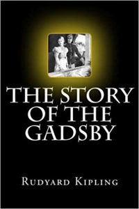 "Rudyard Kipling ""The Story of the Gadsby"". 