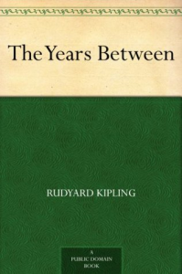 rudyard kipling - the years between