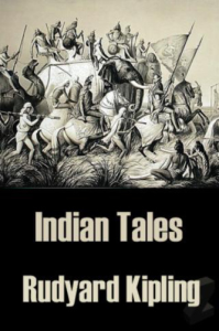rudyard kipling - indian tales