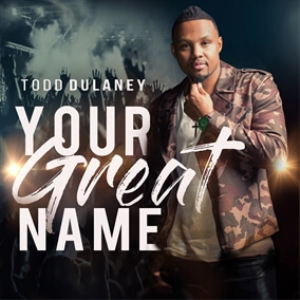 your great name – custom orchestration inspired by todd dulaney