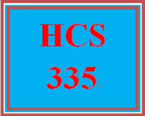 HCS 335 Entire Course | eBooks | Education