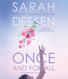 ONCE AND FOR ALL By Sarah Dessen (2017) (LISTENING LIBRARY) Unabridged 320 Kbps MP3 AUDIO BOOK | Audio Books | Family and Parenting