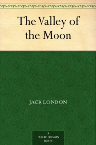 The Valley of The Moon | eBooks | Classics