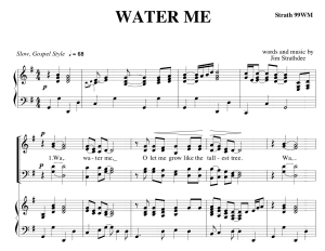 Water Me ~ Choral Anthem S.A.T.B. | Music | Gospel and Spiritual