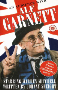 an audience with alf garnett.
