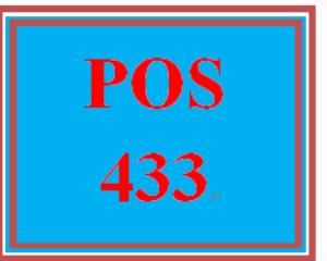 POS 433 Entire Course | eBooks | Education