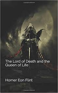 The Lord of Death and the Queen of Life | eBooks | Classics