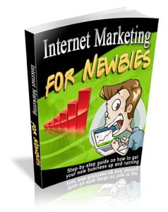 Internet Marketing For Newbies | eBooks | Internet