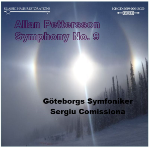 allan pettersson - symphony no. 9 - göteborgs symfoniker conducted by sergiu comissiona