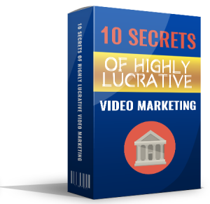 10 Secrets of Highly Lucrative Video Marketing | eBooks | Non-Fiction