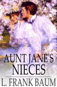 Aunt Jane's Nieces Out West | eBooks | Classics
