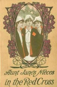 Aunt Jane's Nieces in the Red Cross | eBooks | Classics