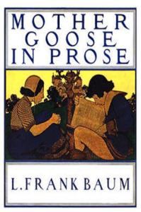 Mother Goose in Prose | eBooks | Classics