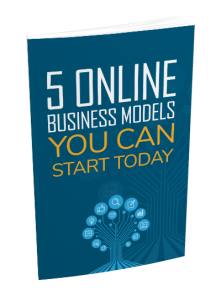 5 Online Business Models You Can Start Today | eBooks | Business and Money