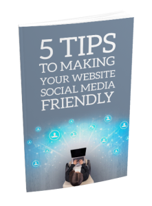 5 Tips To Making Your Website Social Media Friendly | eBooks | Internet
